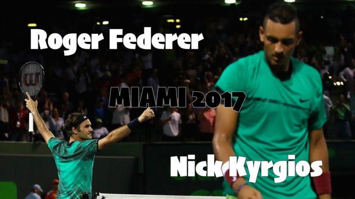 【テニス】【伝説】世紀の大接戦…!ロジャー・フェデラーvsニック・キリオス!【神業】Roger Federer vs Nick Kyrgios Miami 2017 SF